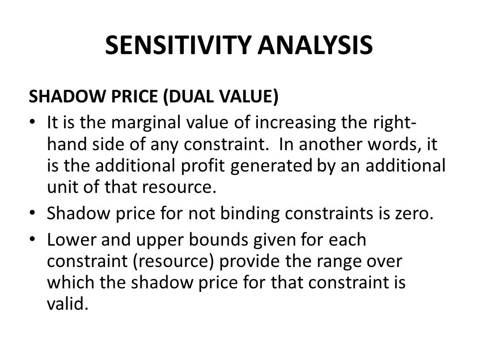 SENSITIVITY ANALYSIS SHADOW PRICE (DUAL VALUE)