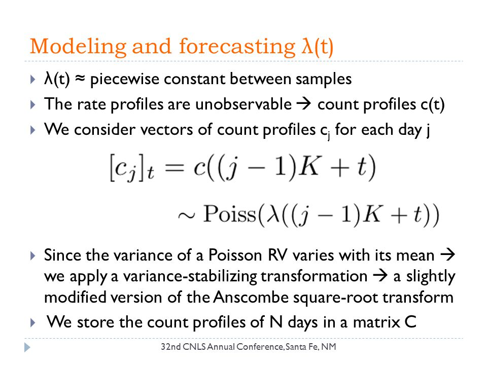 Modeling and forecasting λ(t)