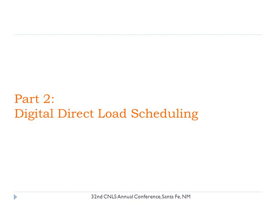 Part 2: Digital Direct Load Scheduling