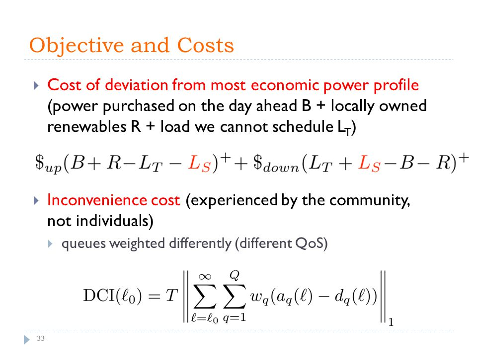 Objective and Costs