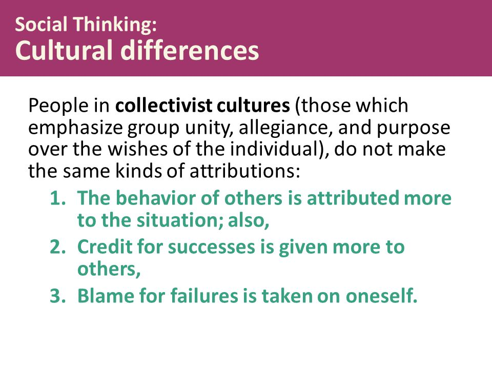 Social Thinking: Cultural differences