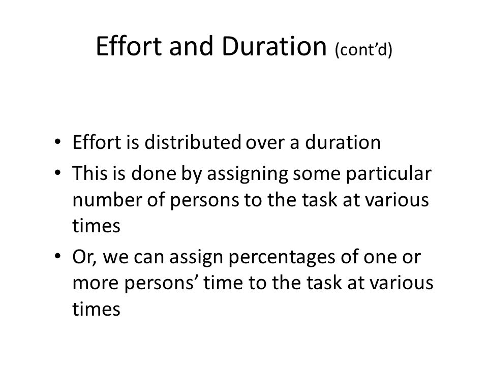 Effort and Duration (cont'd)