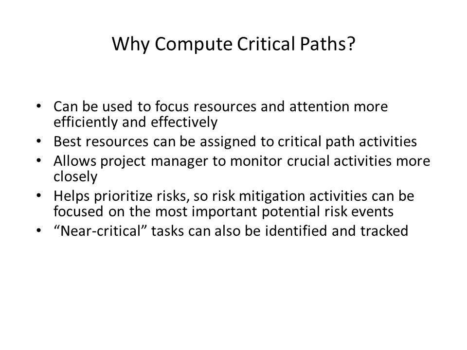 Why Compute Critical Paths
