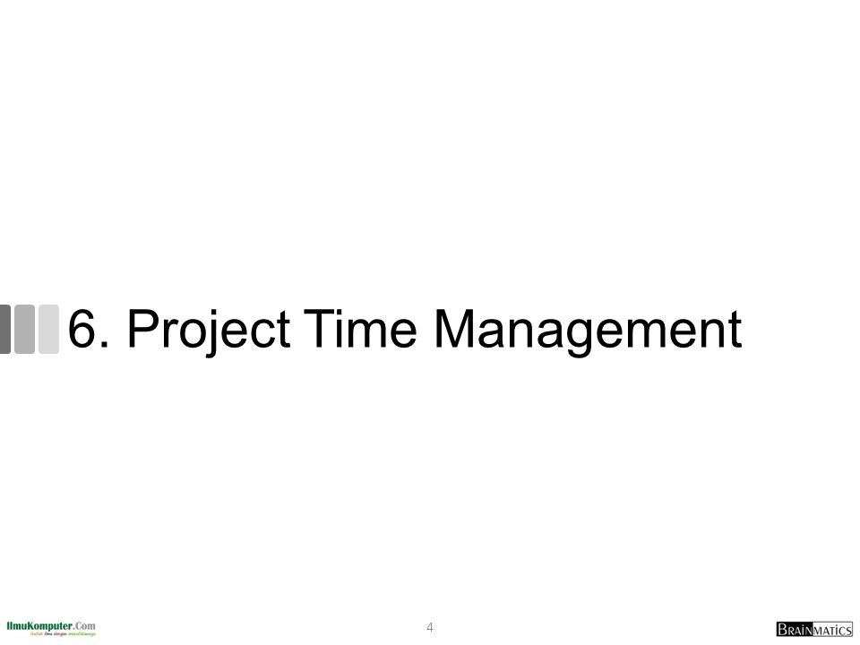 6. Project Time Management