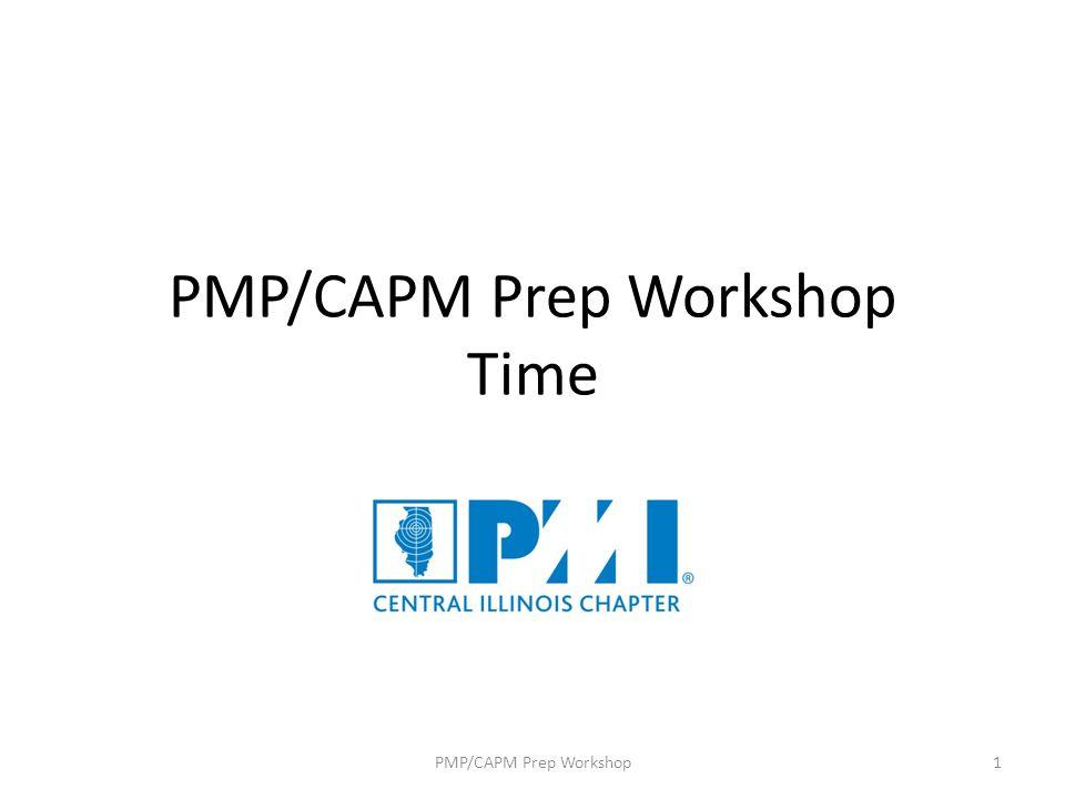 PMP/CAPM Prep Workshop Time