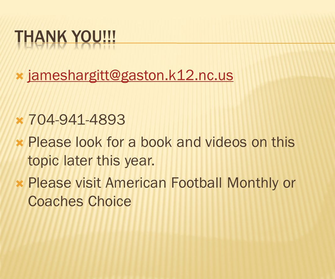 Thank You!!! jameshargitt@gaston.k12.nc.us 704-941-4893