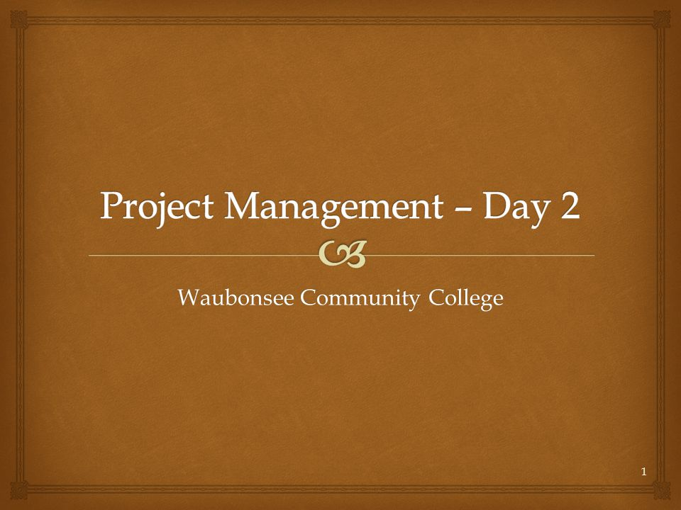Project Management – Day 2
