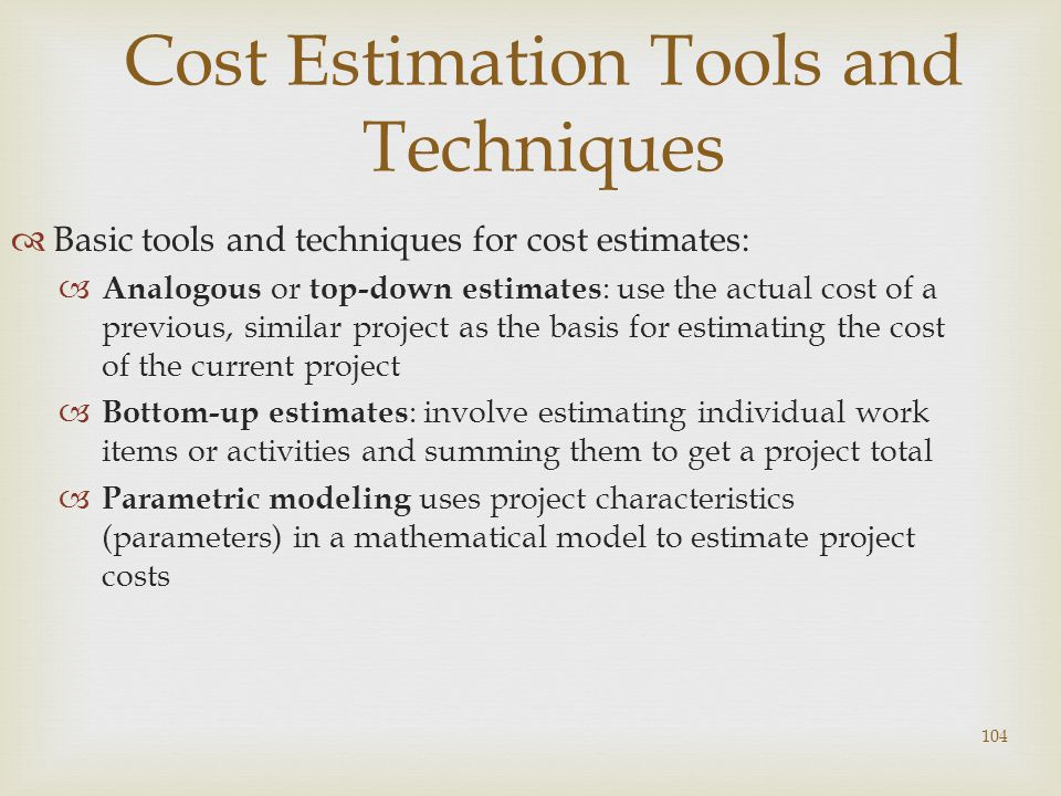 Cost Estimation Tools and Techniques