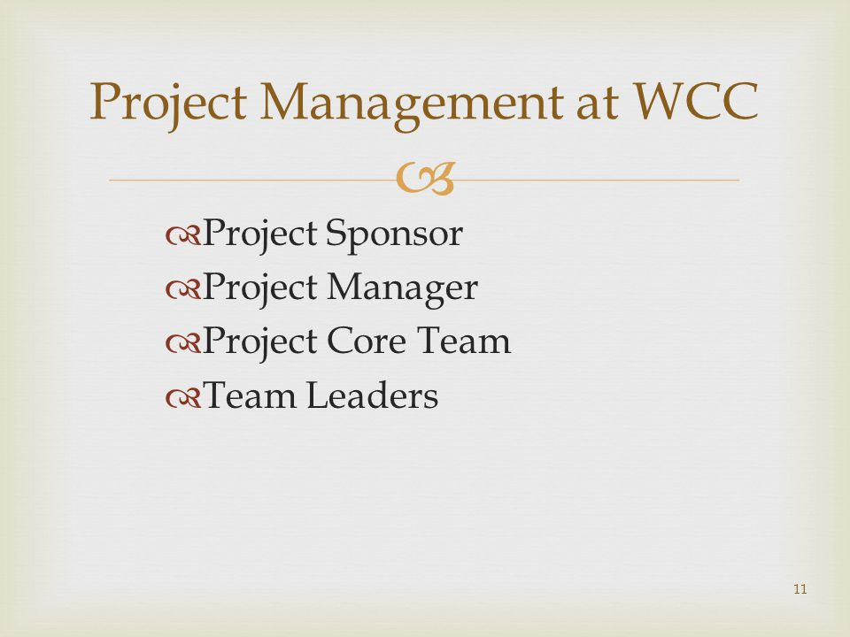Project Management at WCC