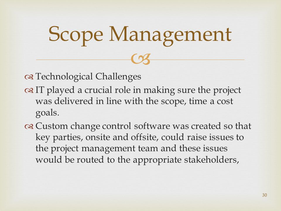 Scope Management Technological Challenges