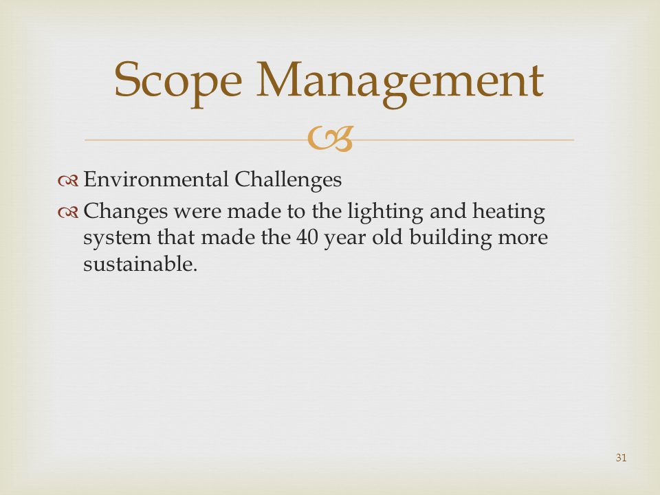 Scope Management Environmental Challenges