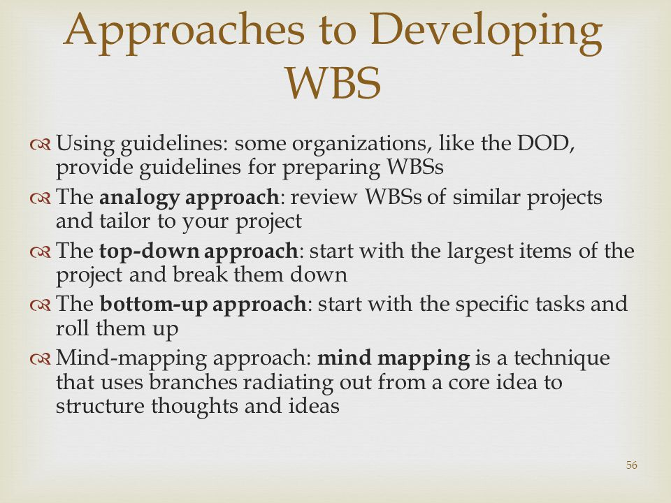Approaches to Developing WBS