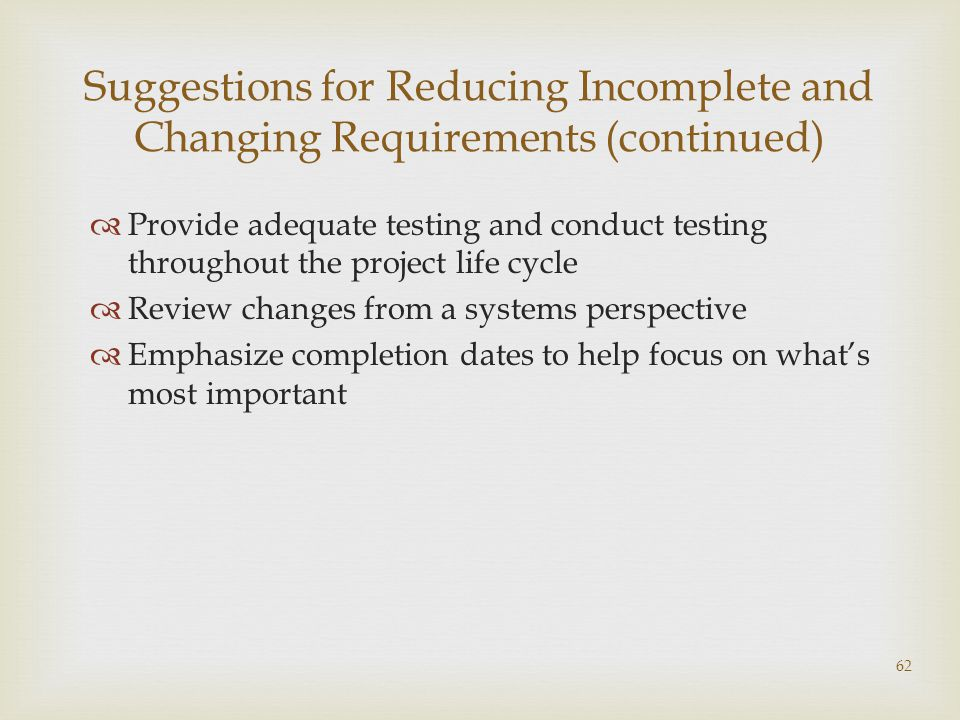 Suggestions for Reducing Incomplete and Changing Requirements (continued)