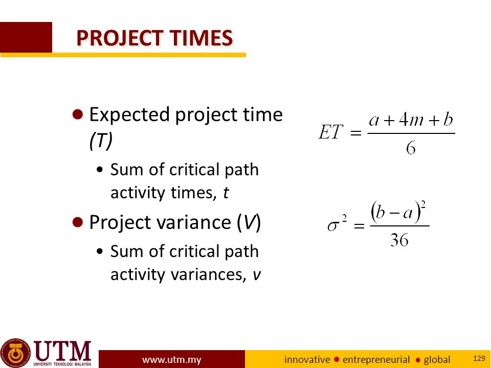 PROJECT TIMES Expected project time (T) Project variance (V)