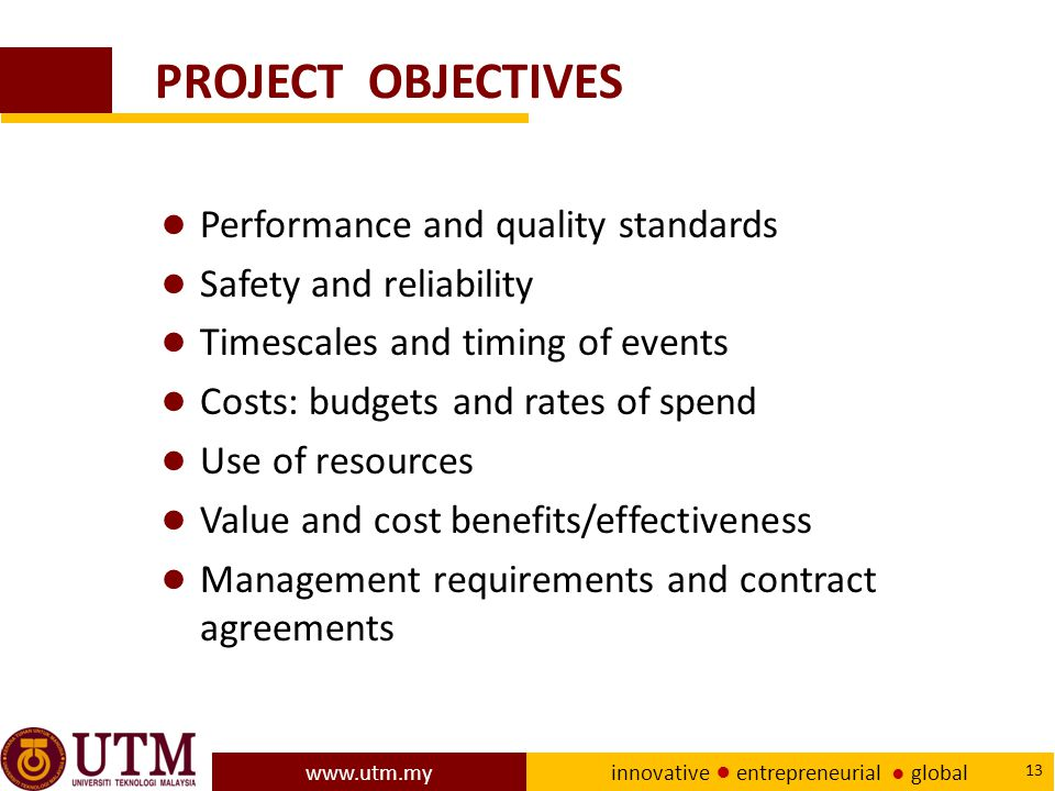 PROJECT OBJECTIVES Performance and quality standards