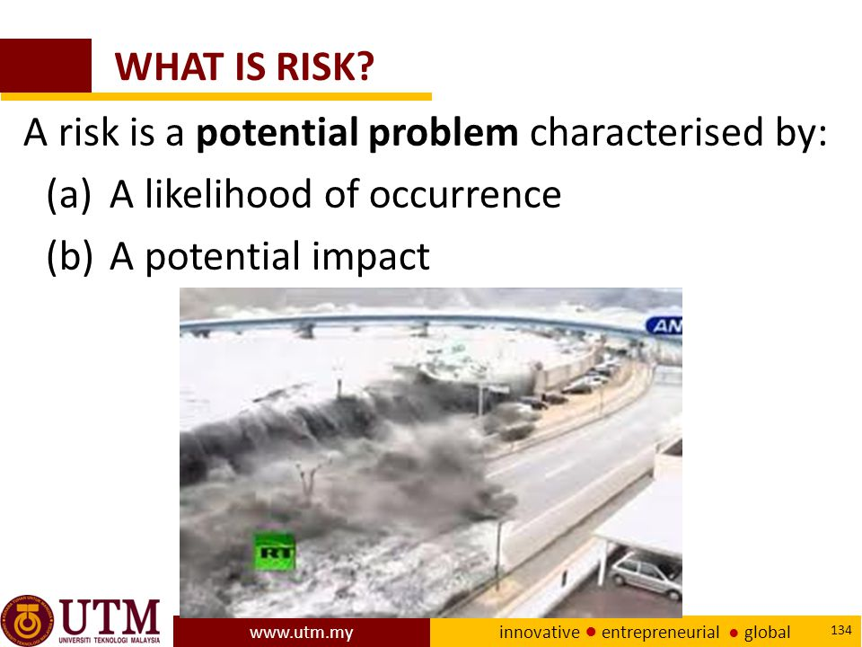 WHAT IS RISK.