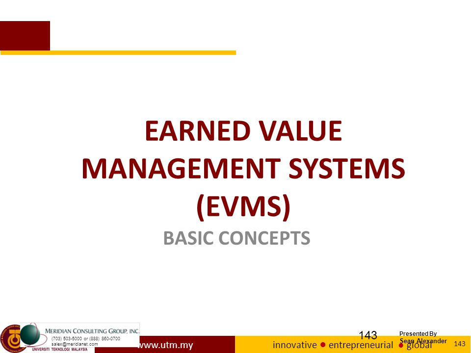 EARNED VALUE MANAGEMENT SYSTEMS (EVMS)