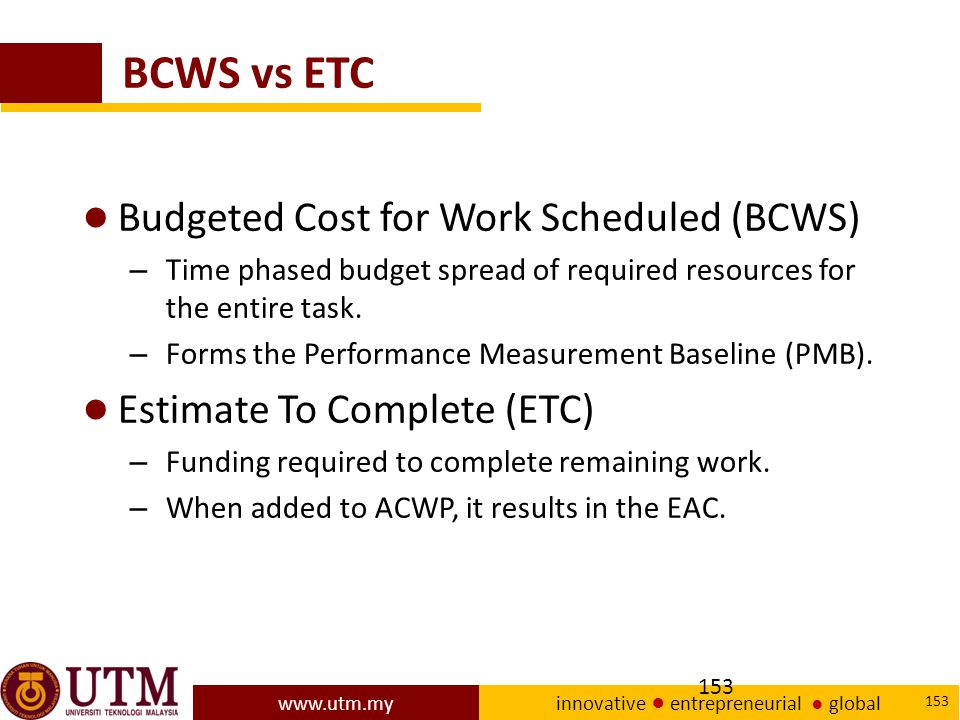 BCWS vs ETC Budgeted Cost for Work Scheduled (BCWS)