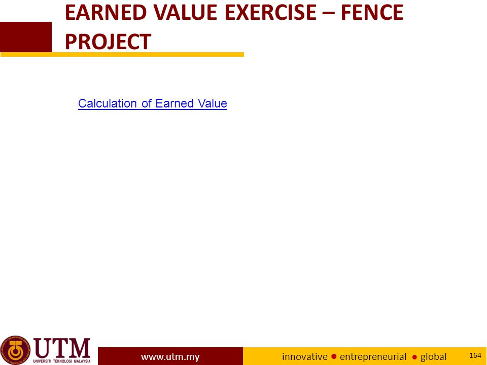 EARNED VALUE EXERCISE – FENCE PROJECT