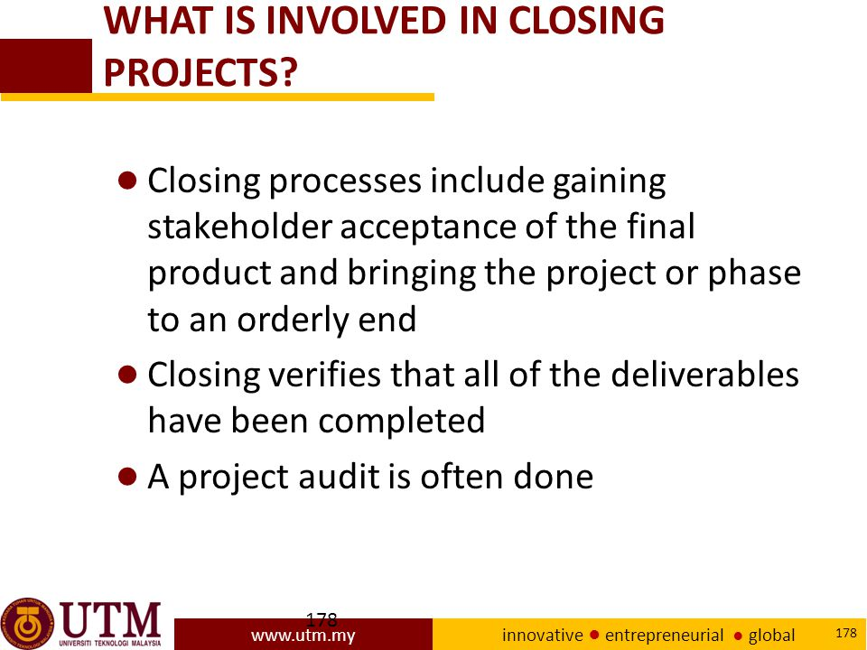 WHAT IS INVOLVED IN CLOSING PROJECTS