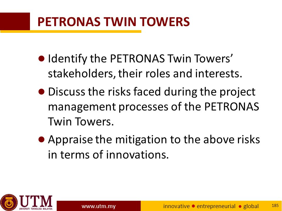 PETRONAS TWIN TOWERS Identify the PETRONAS Twin Towers' stakeholders, their roles and interests.