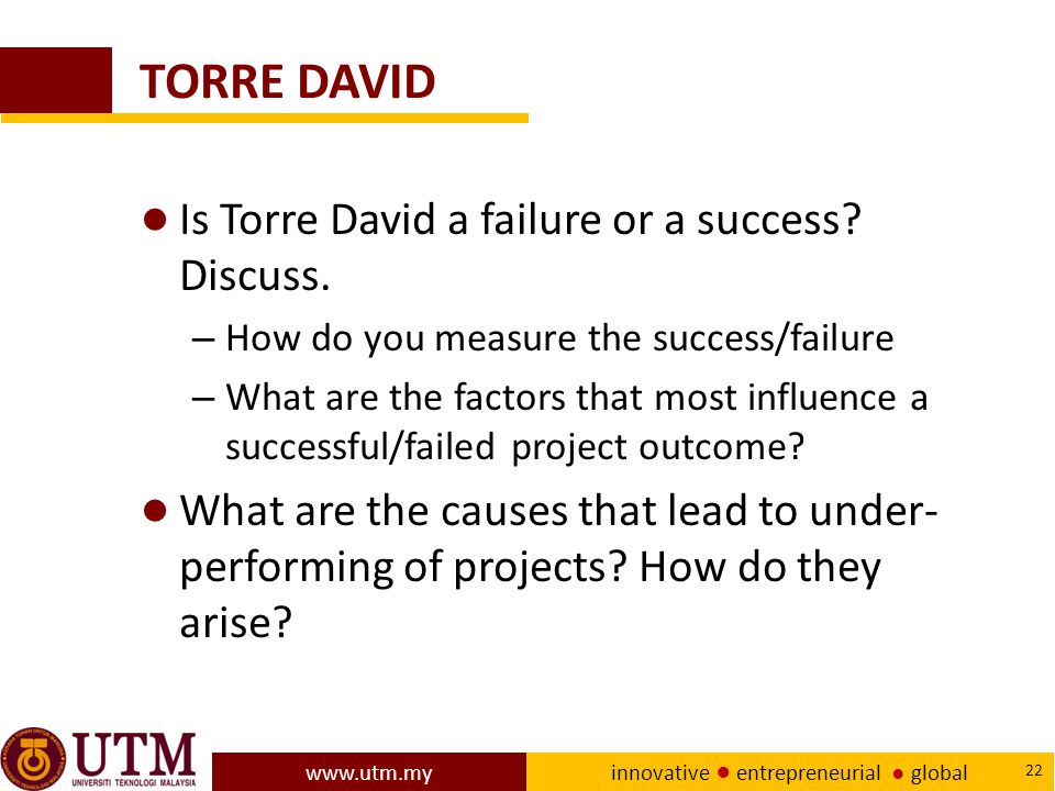 TORRE DAVID Is Torre David a failure or a success Discuss.