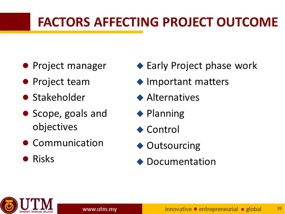 FACTORS AFFECTING PROJECT OUTCOME
