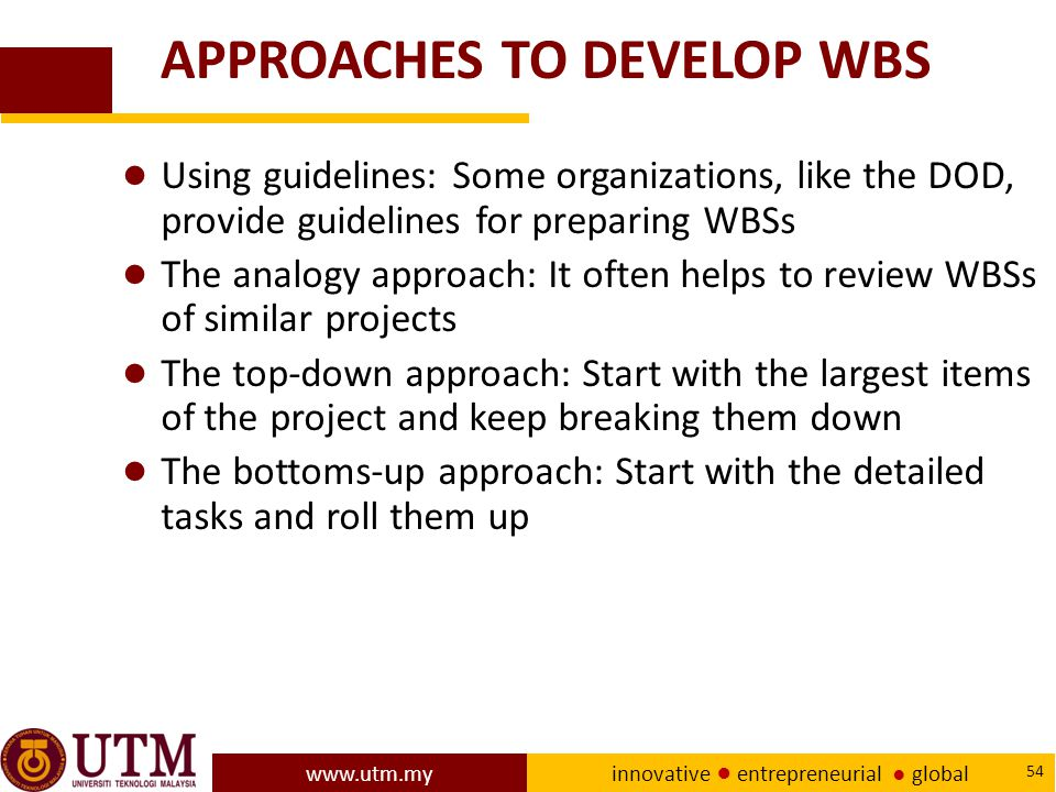 APPROACHES TO DEVELOP WBS