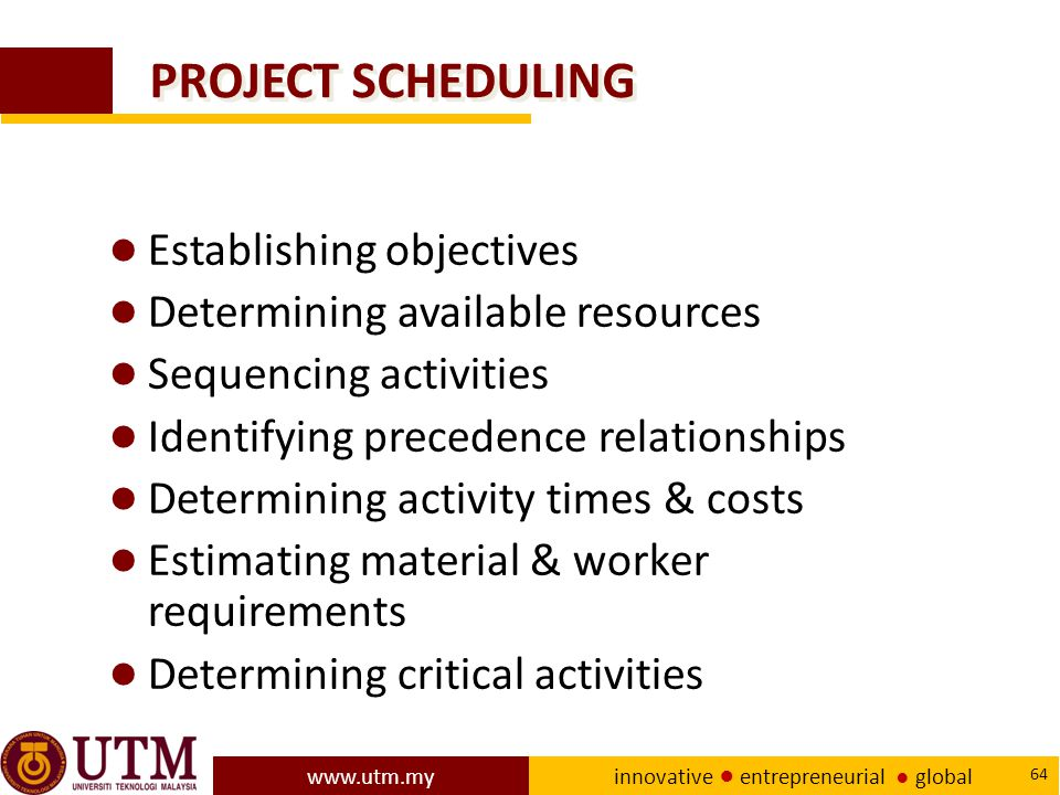 PROJECT SCHEDULING Establishing objectives