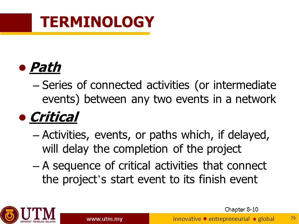 TERMINOLOGY Path Critical