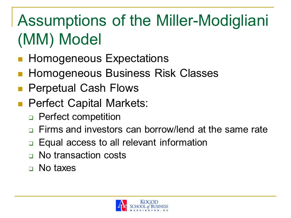 Assumptions of the Miller-Modigliani (MM) Model