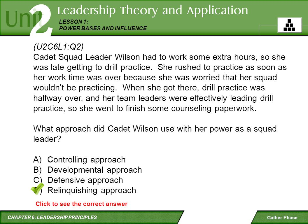 What approach did Cadet Wilson use with her power as a squad leader