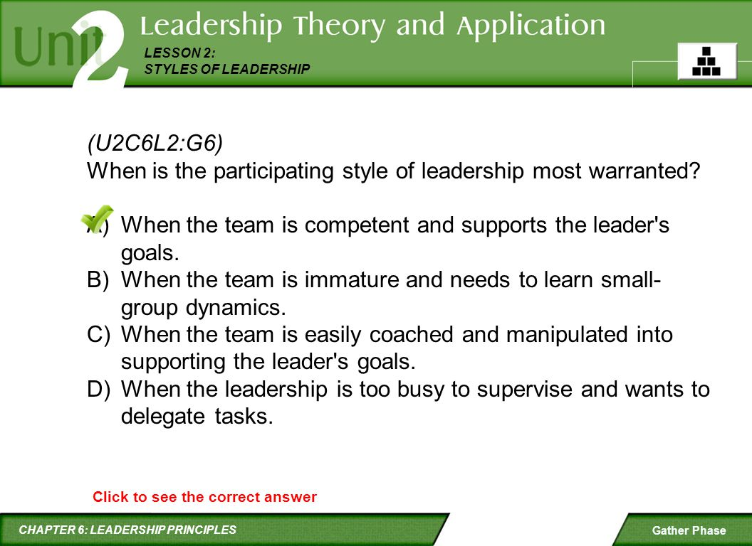 When is the participating style of leadership most warranted