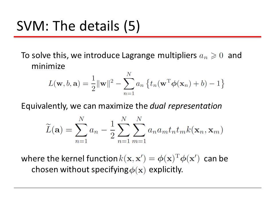 SVM: The details (5)