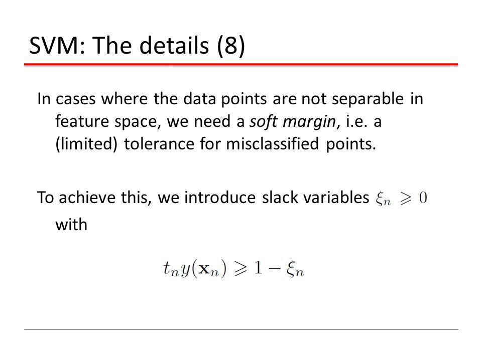 SVM: The details (8)
