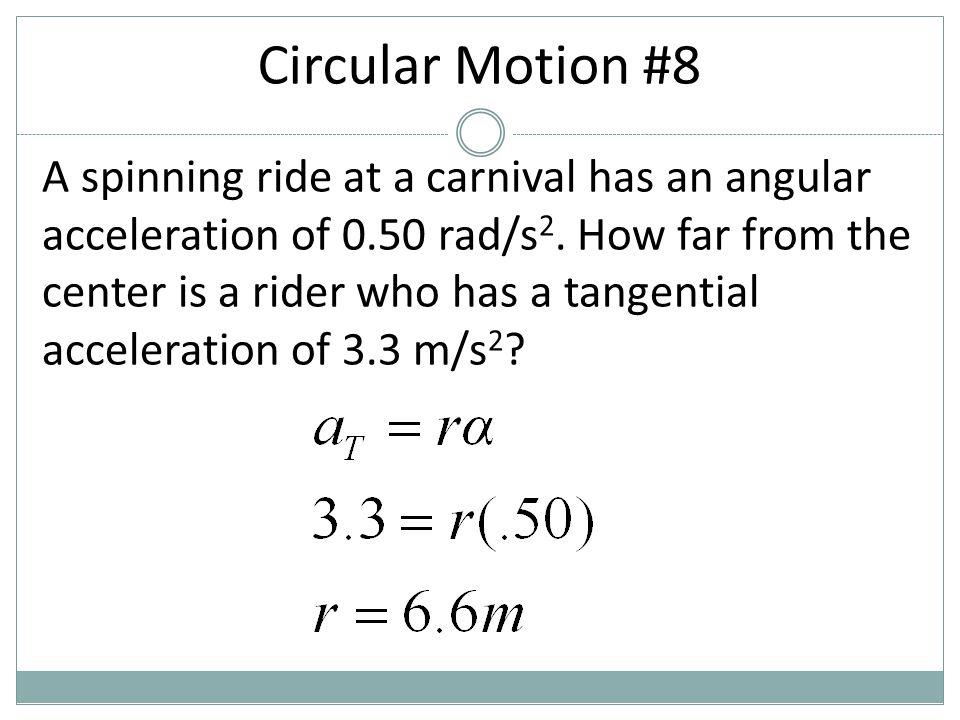 Circular Motion #8