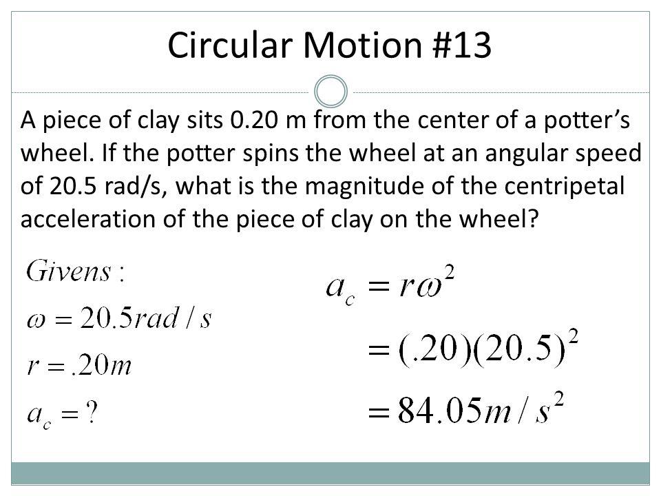 Circular Motion #13