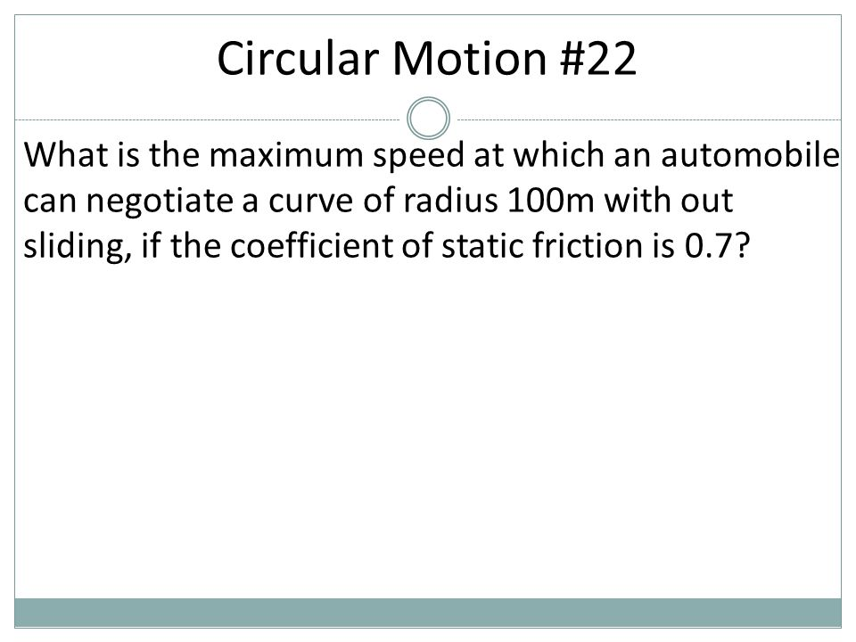 Circular Motion #22