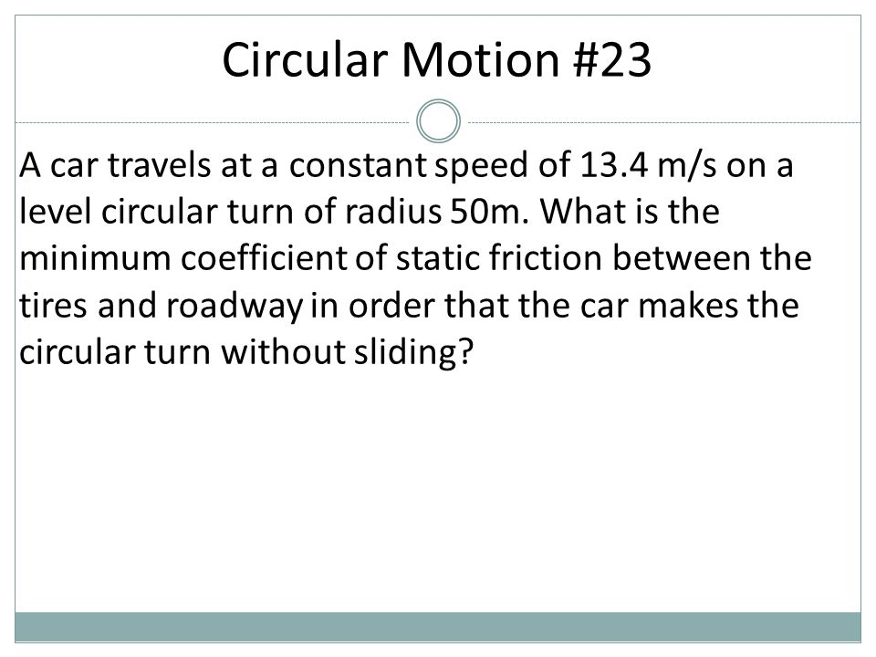 Circular Motion #23