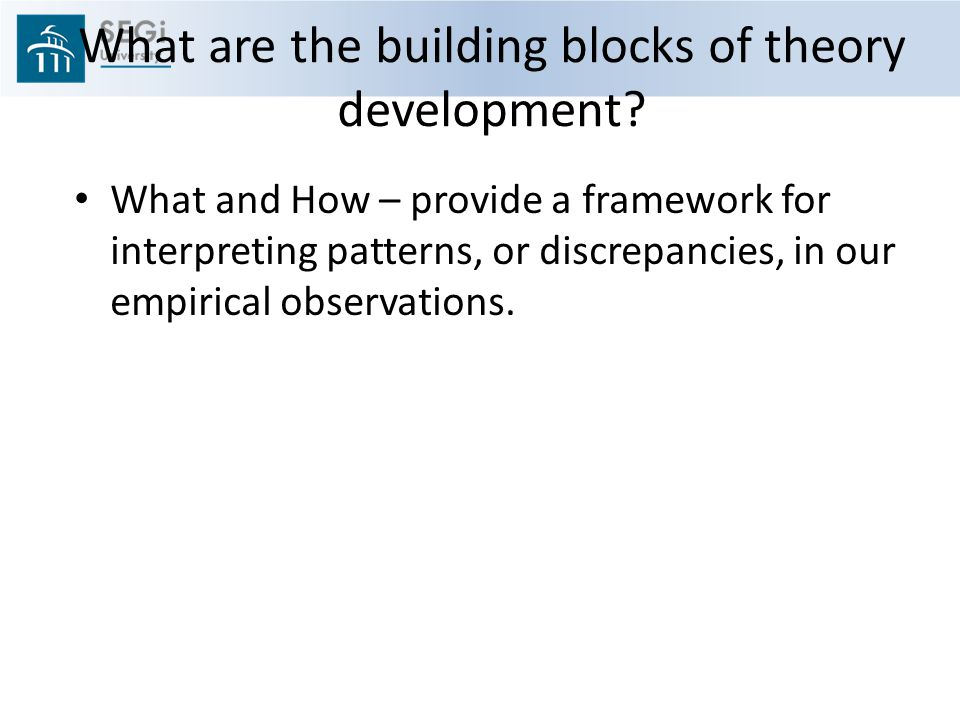 What are the building blocks of theory development