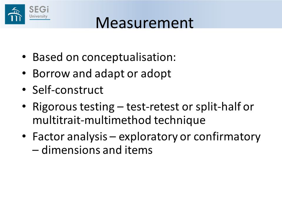 Measurement Based on conceptualisation: Borrow and adapt or adopt