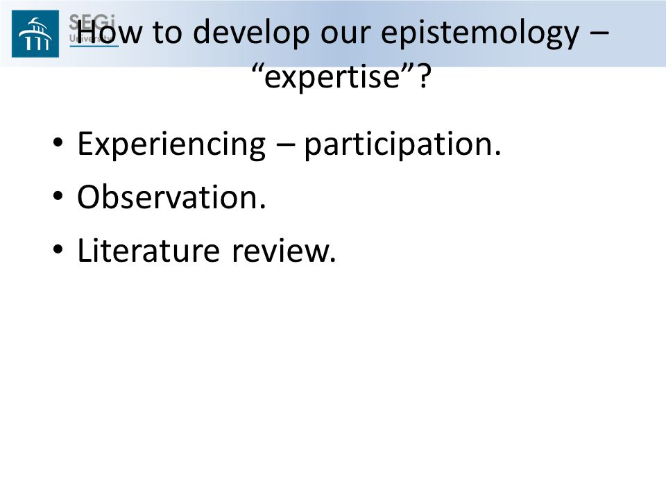 How to develop our epistemology – expertise