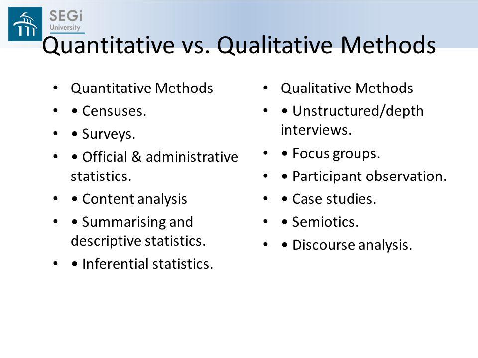 Quantitative vs. Qualitative Methods