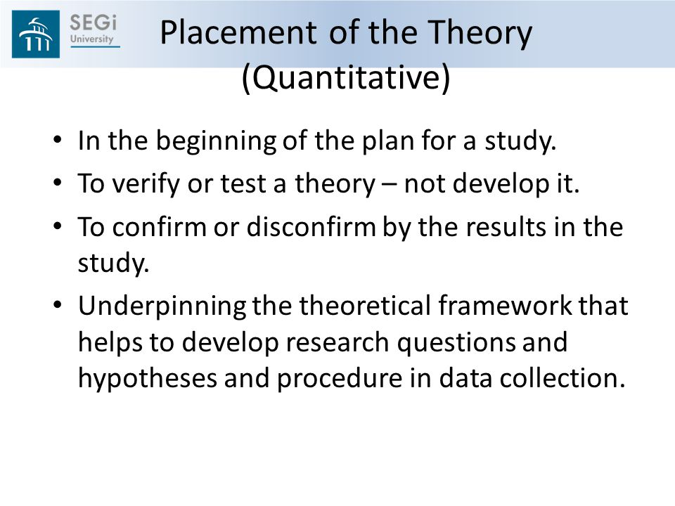 Placement of the Theory (Quantitative)