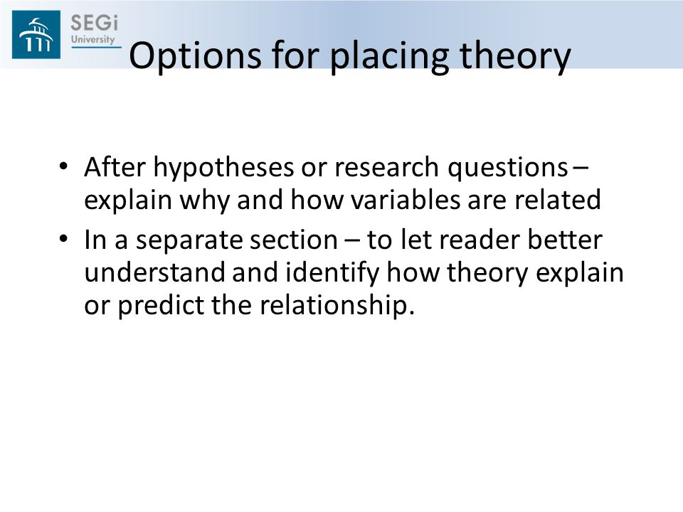 Options for placing theory