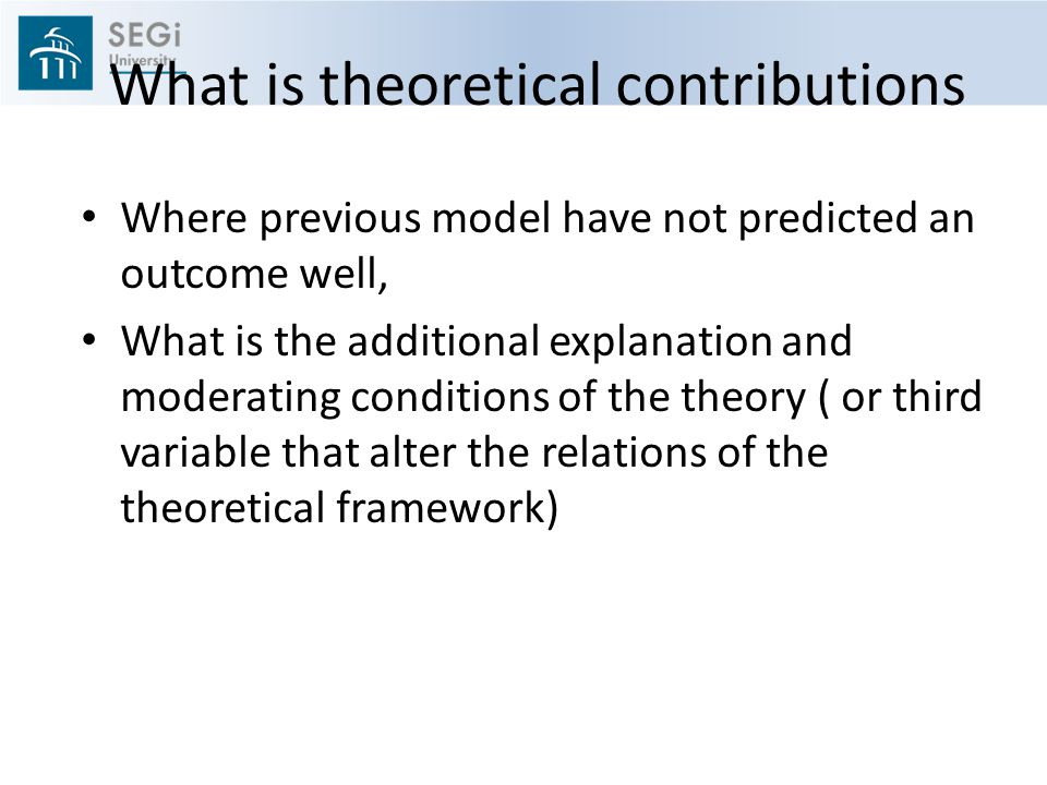 What is theoretical contributions