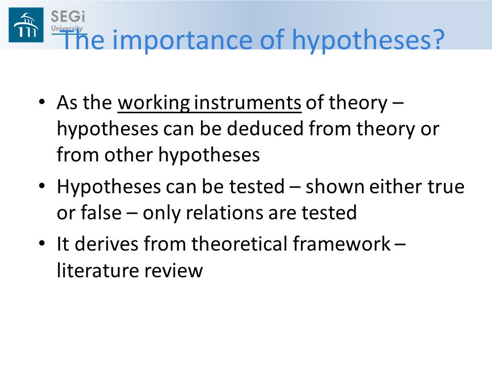 The importance of hypotheses