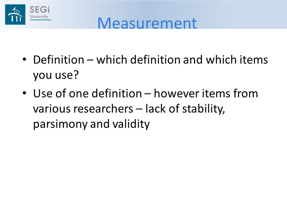Measurement Definition – which definition and which items you use
