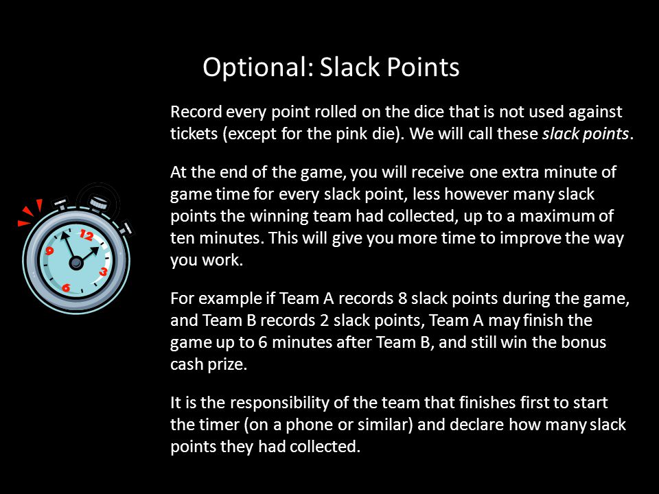 Optional: Slack Points