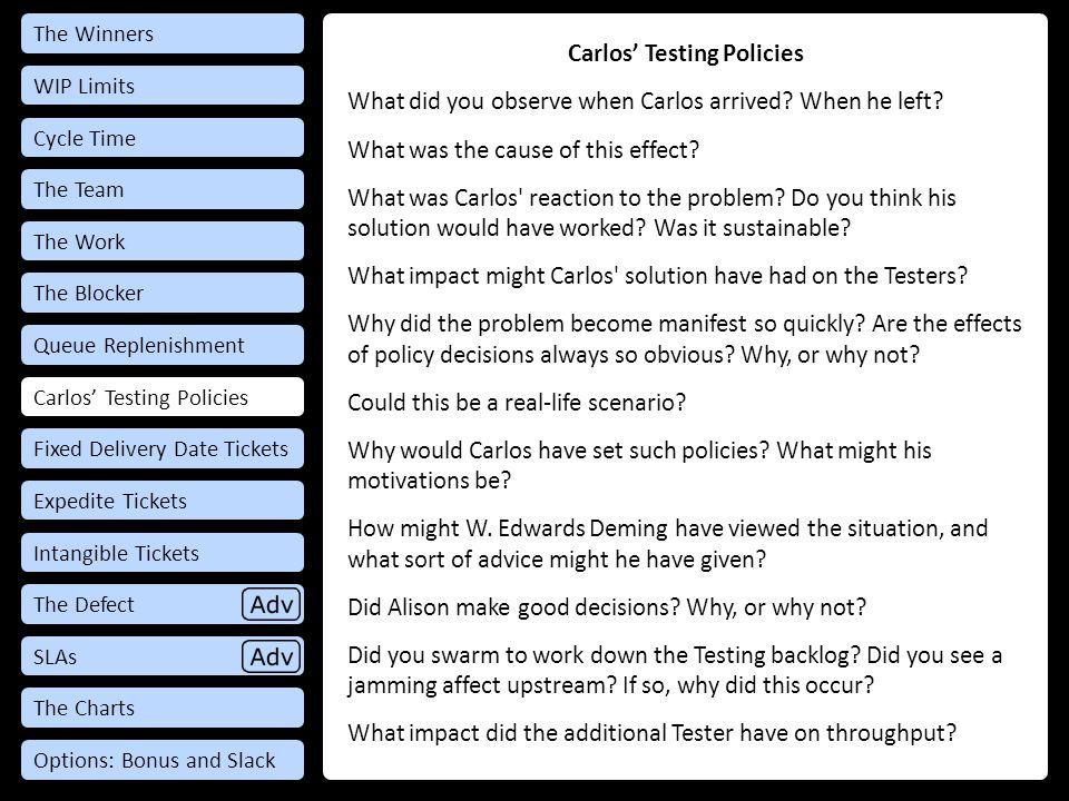Debrief: Carlos' Testing Policies